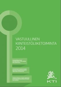 KTI_Vastuullinen_kiinteistoliiketoiminta2014